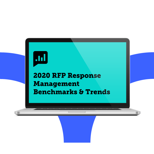 2020 RFP Response Management Benchmarks & Trends