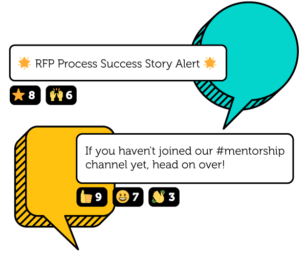 First chat bubble - RFP Process Success Story Alert!, second chat bubble - If you haven't joined our mentoring channel yet, head on over!